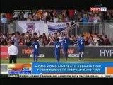NTG: Hong Kong Football Association, pinagmumulta ng P1.5-m ng FIFA