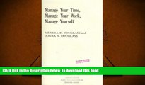 PDF [FREE] DOWNLOAD  Manage Your Time, Manage Your Work, Manage Yourself BOOK ONLINE