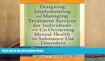 Read Online Designing, Implementing, and Managing Treatment Services for Individuals with