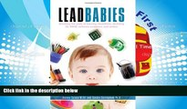Audiobook  Lead Babies: Breaking the Cycle of Learning Disabilities, Declining IQ, ADHD, Behavior