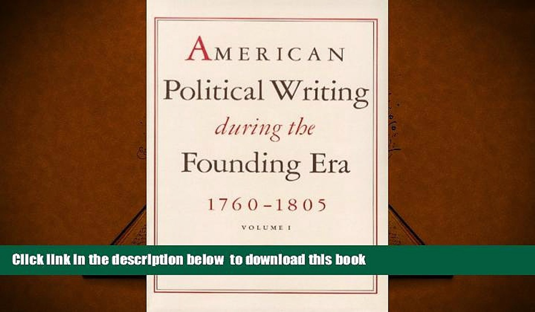 PDF [DOWNLOAD] American Political Writing During the Founding Era, 1760-1805, 2-Vol. Set Charles