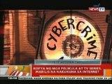 BT: Kopya ng mga pelikula at TV Series, mabilis na nakukuha sa internet
