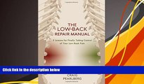 PDF  The Low-Back Repair Manual: 5 Lessons for Finally Taking Control of Your Low-Back Pain Craig