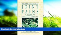 PDF  Joint Pains: A Guide to Successful Herbal Remedies (Nature s Remedies) Penelope Ody For Kindle