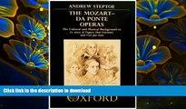 DOWNLOAD [PDF] The Mozart-Da Ponte Operas: The Cultural and Musical Background to Le nozze di