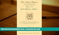 PDF [DOWNLOAD] Diary of John Quincy Adams, Volumes 1 and 2: November 1779 - December 1788 (Adams