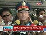 NTVL: Pahayag ng PNP kaugnay ng checkup ni Janet Lim-Napoles sa Makati hospital
