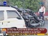 UB: Ex-PBA player na si Bryan Gahol, patay nang madamay sa aksidente sa Skyway