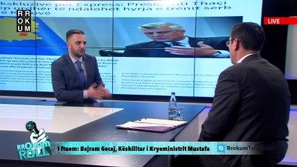 Rrokum Roll: Bajram Gecaj, Këshilltar i Kryeministrit Mustafa