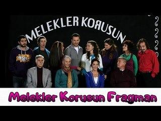 Melekler Korusun - Teaser