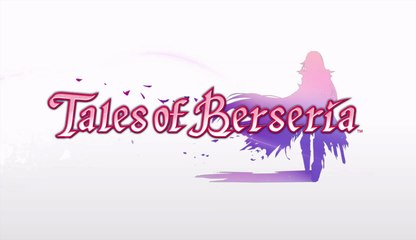 Tales of Berseria - Episode 0 : Démo -Mode Scénario- (1/2) - Let's Play FR