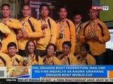 NTG: PHL Dragon Boat Federation, nag-uwi ng 4 na medalya sa kauna-unahang Dragon Boat World Cup
