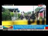 Isa sa mga suspek sa Maguindanao massacre, patay sa engkwentro; 2 iba pa, patay rin