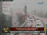 24Oras: Biglang buhos ng ulan, nagresulta sa baha at matinding traffic