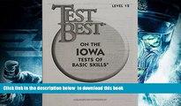 BEST PDF  Test Best ITBS: Test Workbook  Grade 6 (Level 12) [DOWNLOAD] ONLINE