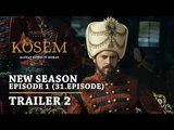 """Magnificent Century Kosem"" New Season - Episode 1 (31.Episode) | Trailer 2 - English Subtitles"