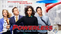 Powerless - Trailer