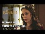 """Magnificent Century Kosem"" Episode 21 - Princess Dilruba (Teaser) - English Subtitles"
