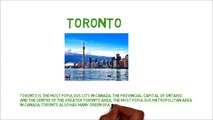 Toronto History, Languages, Culture, Economy, And Population
