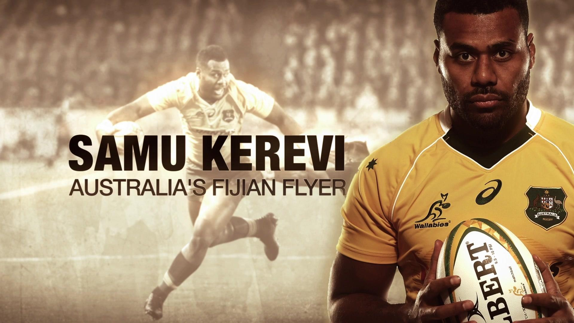 Wallabies Samu Kerevi A Different Kind Of Centre Video Dailymotion