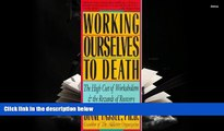 PDF  Working Ourselves to Death: The High Cost of Workaholism, the Rewards of Recovery Pre Order