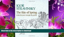 READ book The Rite of Spring for Piano Four Hands (Dover Music for Piano) Igor Stravinsky Trial