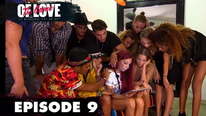 The Game of Love (Replay) - Episode 9 : Ingrid est démasquée !