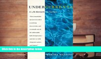 Read Online Undercurrents: A Life Beneath the Surface For Kindle