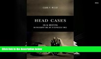 Audiobook  Head Cases: Julia Kristeva on Philosophy and Art in Depressed Times (Columbia Themes in