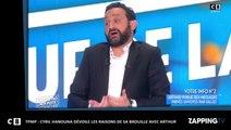 TPMP: Cyril Hanouna révèle les raisons de sa brouille avec Arthur! (déo)