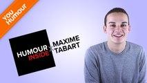 HUMOUR INSIDE - Maxime Tabart