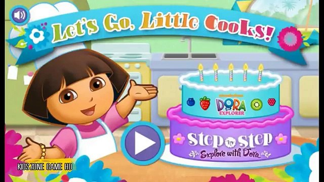 Dora the Explorer - Lets Go Little Cooks - Nickelodeon Game- Watch Amazing Cooking Video For Kids