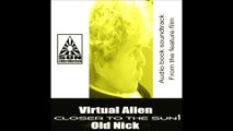 Virtual Alien  / Old Nick : Closer to the Sun 1
