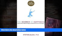 Audiobook  The Science of Happiness: How Our Brains Make Us Happy-and What We Can Do to Get