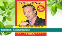 DOWNLOAD [PDF] Better Call Saul: The World According to Saul Goodman David Stubbs For Kindle
