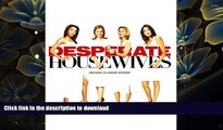 DOWNLOAD [PDF] Desperate Housewives: Behind Closed Doors Touchstone Television For Kindle