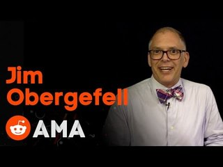 Jim Obergefell, Named Plaintiff in the Supreme Court Marriage Equality Case, Ask Me Anything!