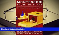 PDF Montessori from the Start: The Child at Home, from Birth to Age Three Pre Order