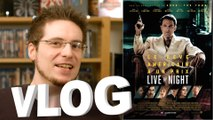 Vlog - Live by Night