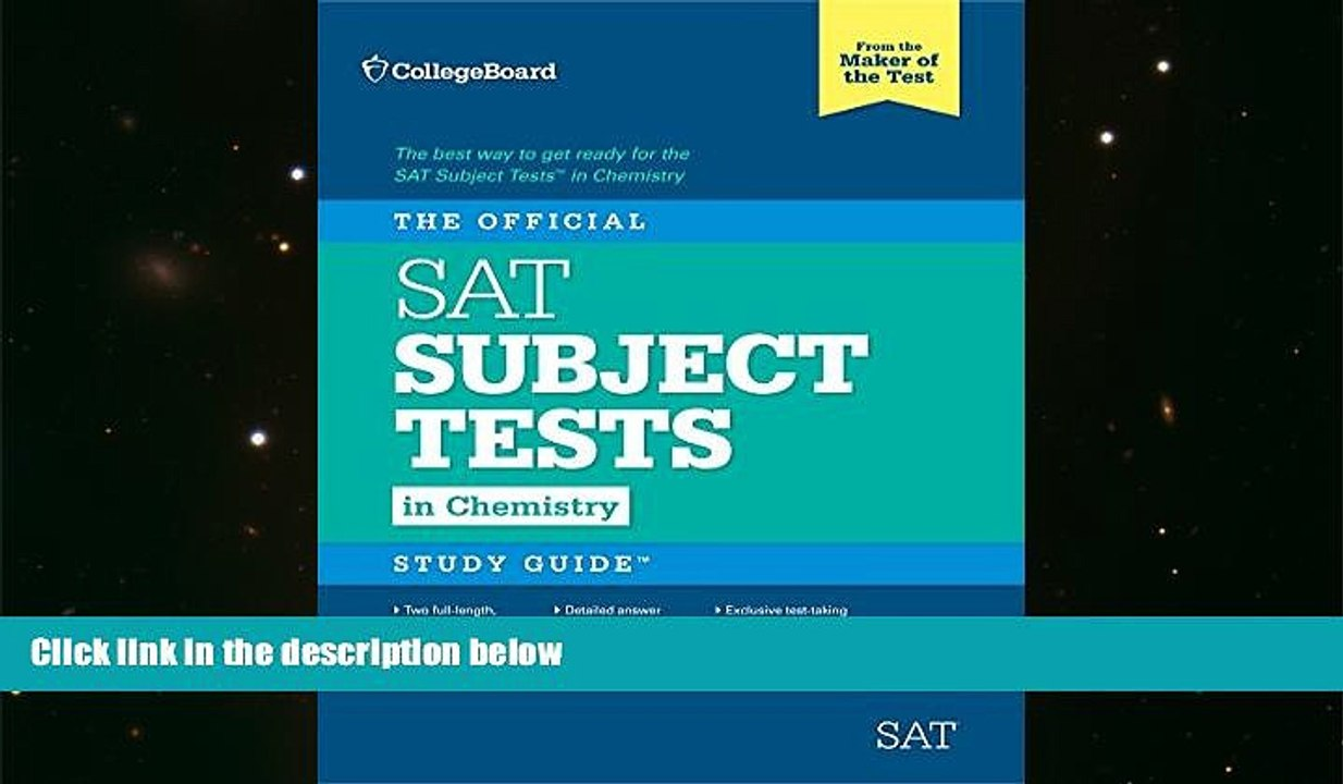 PDF [DOWNLOAD] The Official SAT Subject Test in Chemistry Study Guide TRIAL  EBOOK