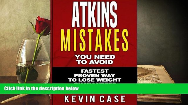 PDF  Atkins: Mistakes You Need To Avoid: Top Atkins Mistakes you NEED to Avoid with Step by Step