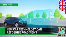 Smarter cars: new technology enables cars to recognize road signs and alert drivers - TomoNews