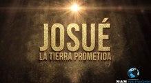 Josue y la tierra prometida Capitulo 2 Idioma Español HD