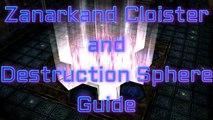 Final Fantasy X HD - Zanarkand Cloister Guide and Destruction Sphere Walkthrough