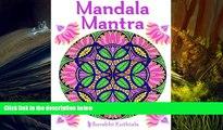 PDF [DOWNLOAD] Mandala Mantra: 30 Handmade Meditation Mandalas With Mantras in Sanskrit and
