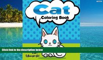 PDF [FREE] DOWNLOAD  The Cat Coloring Book: The Adult Coloring Book of Cats, Lions, Tigers,