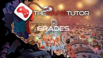 The Game Tutor Grades Rise & Shine