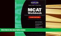 Audiobook  Kaplan MCAT Workbook, Third Edition (Kaplan MCAT Practice Tests) Kaplan  For Full