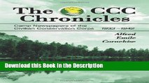 Read [PDF] The CCC Chronicles: Camp Newspapers of the Civilian Conservation Corps, 1933-1942 New