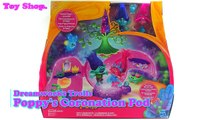 DreamWorks Trolls Poppys Coronation Pod Playset | Poppy & Branch Dolls | Cant Stop The Feeling